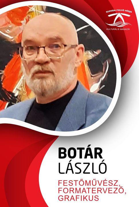 BOTÁR LÁSZLÓ festőművész, grafikus és formatervező