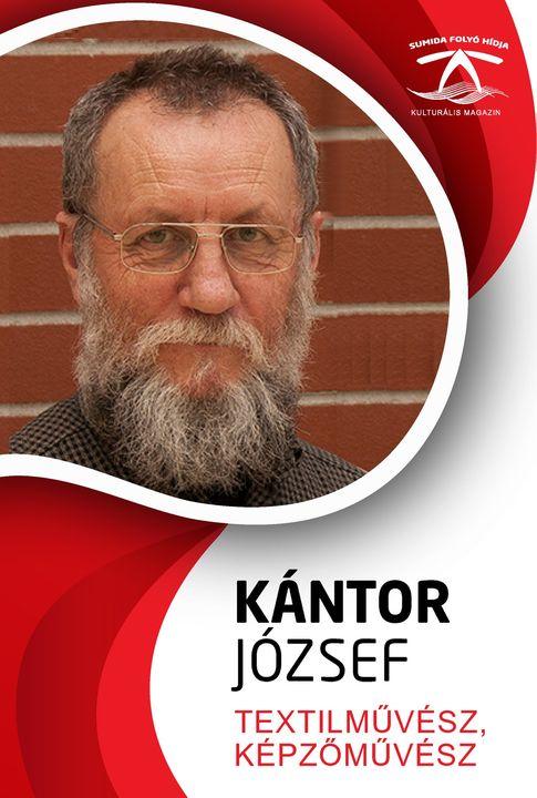KÁNTOR JÓZSEF textil- és képzőművész