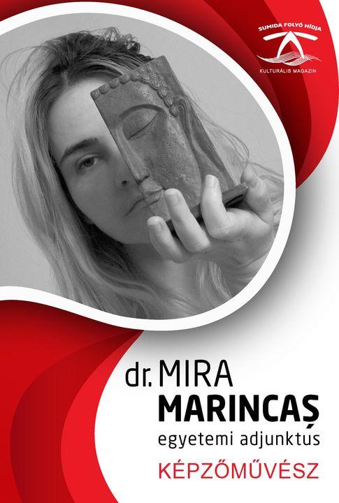Dr. MIRA MARINCAȘ fotográfus oktató, képzőművész