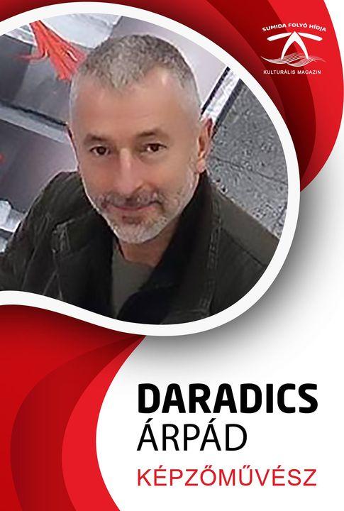 DARADICS ÁRPÁD Munkácsy-díjas képzőművész