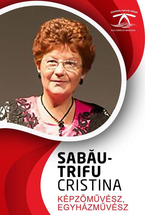 SABĂU -TRIFU CRISTINA képző- és egyházművész