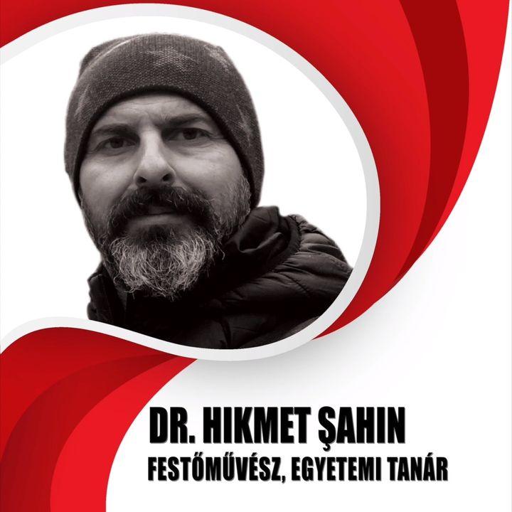DR. HIKMET ȘAHIN festőművész